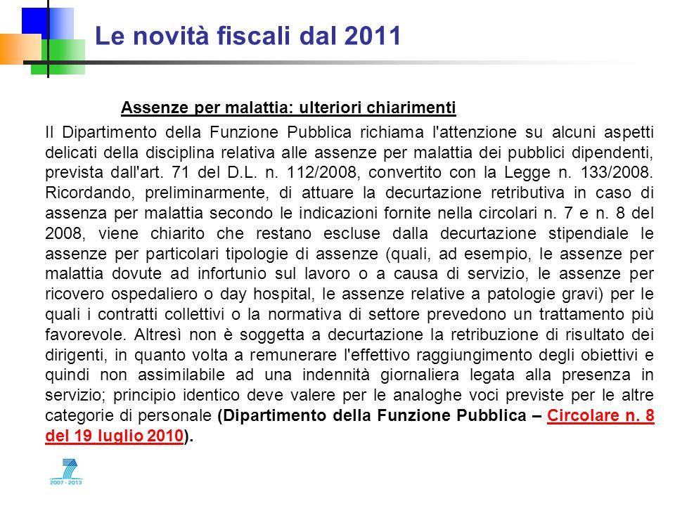 Le novità fiscali dal 2011 Assenze per malattia: ulteriori chiarimenti