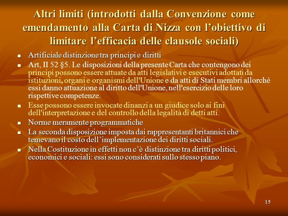 Altri limiti (introdotti dalla Convenzione come emendamento alla Carta di Nizza con l'obiettivo di limitare l'efficacia delle clausole sociali)