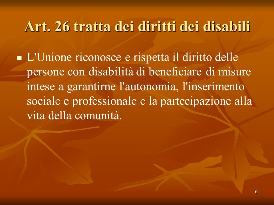 Art. 26 tratta dei diritti dei disabili