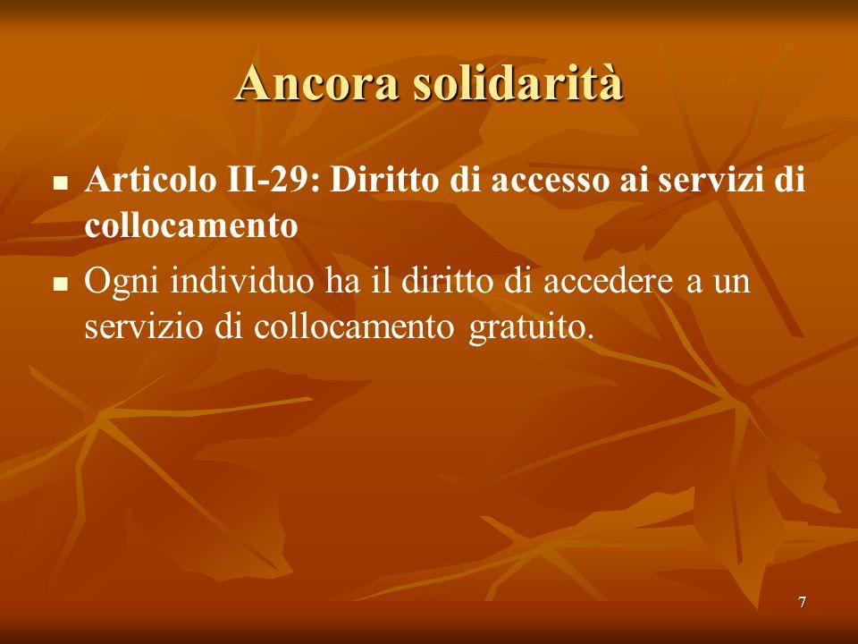 Ancora solidarità Articolo II-29: Diritto di accesso ai servizi di collocamento.