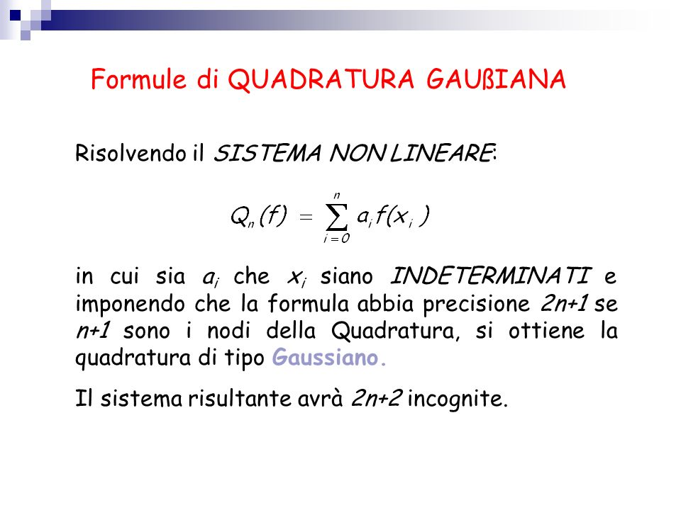 Formule di QUADRATURA GAUßIANA