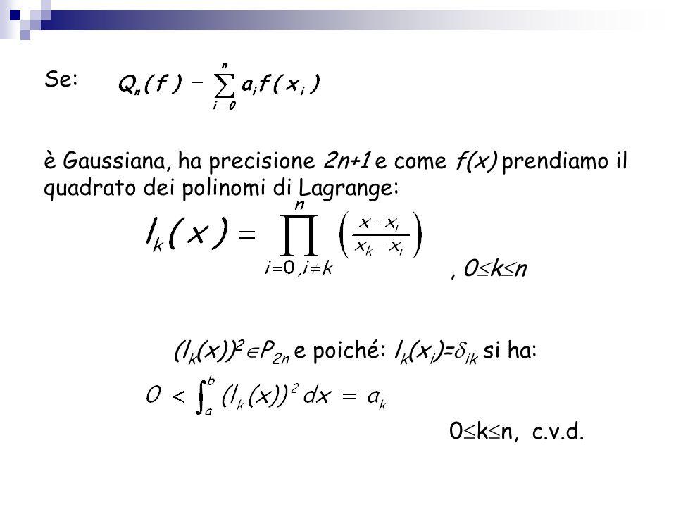 (lk(x))2P2n e poiché: lk(xi)=ik si ha: