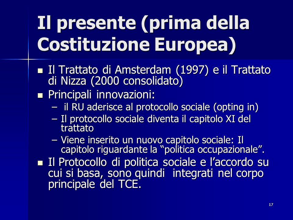 Il presente (prima della Costituzione Europea)
