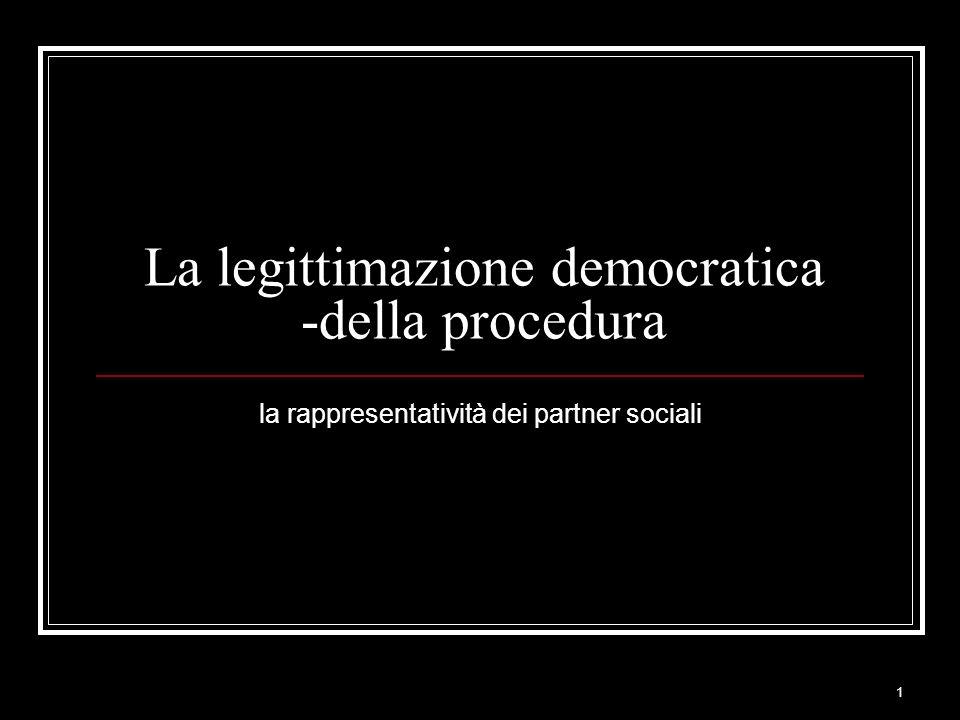 La legittimazione democratica -della procedura