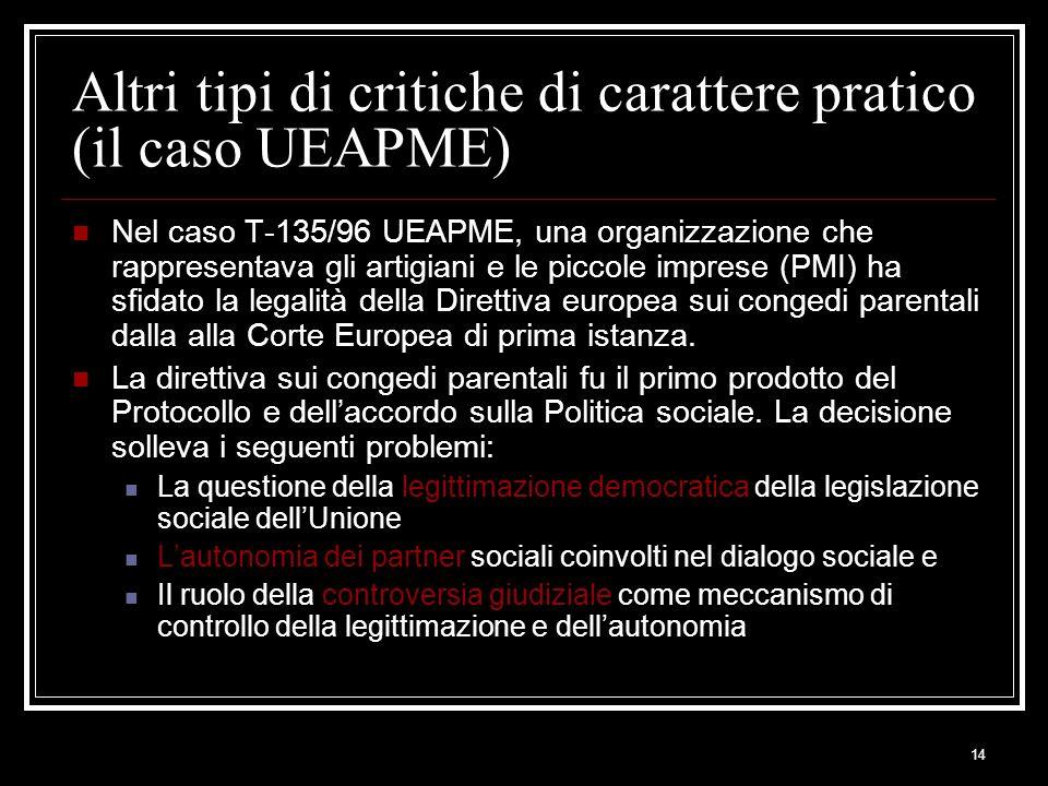 Altri tipi di critiche di carattere pratico (il caso UEAPME)
