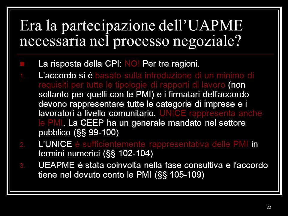 Era la partecipazione dell'UAPME necessaria nel processo negoziale