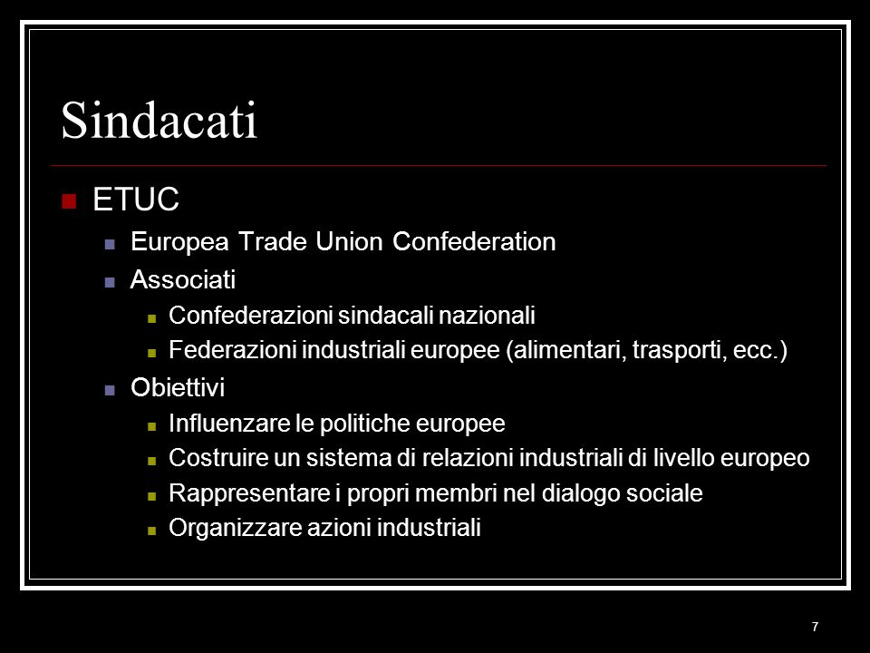 Sindacati ETUC Europea Trade Union Confederation Associati Obiettivi