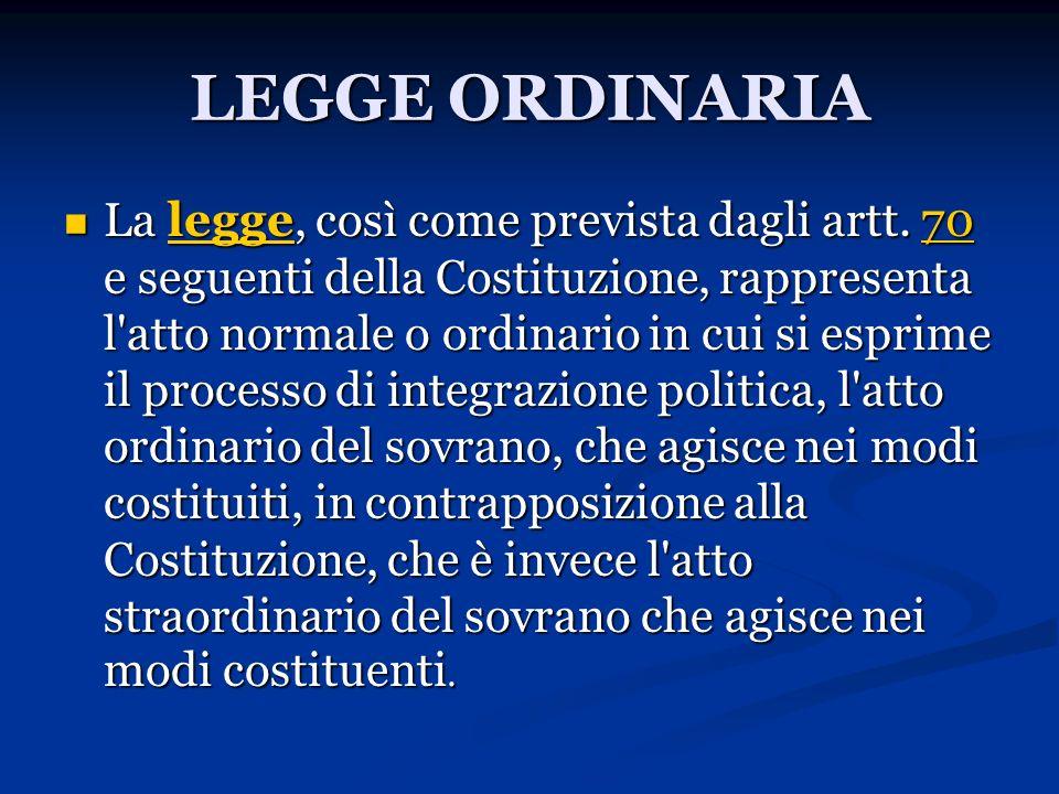LEGGE ORDINARIA