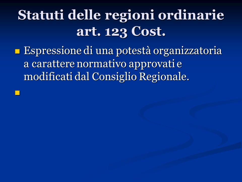 Statuti delle regioni ordinarie art. 123 Cost.
