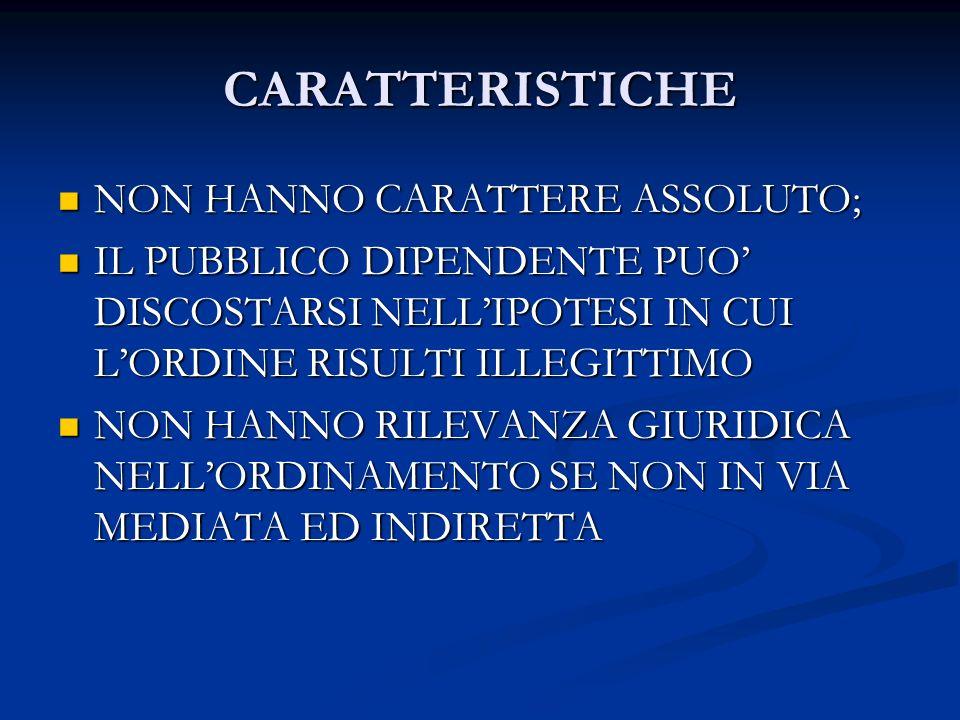 CARATTERISTICHE NON HANNO CARATTERE ASSOLUTO;
