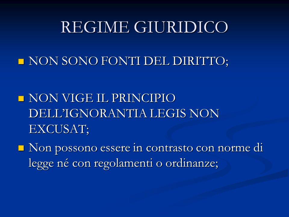 REGIME GIURIDICO NON SONO FONTI DEL DIRITTO;