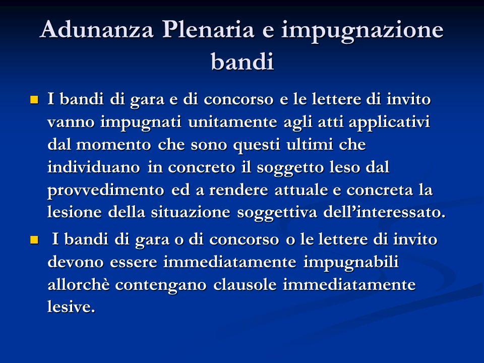 Adunanza Plenaria e impugnazione bandi