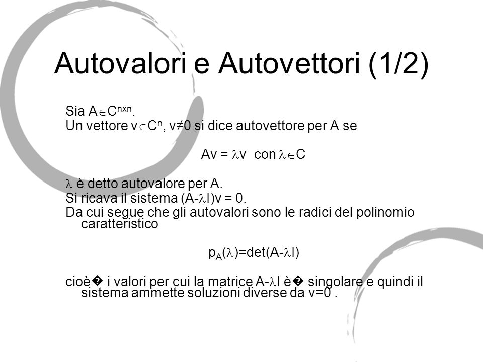 Autovalori e Autovettori (1/2)
