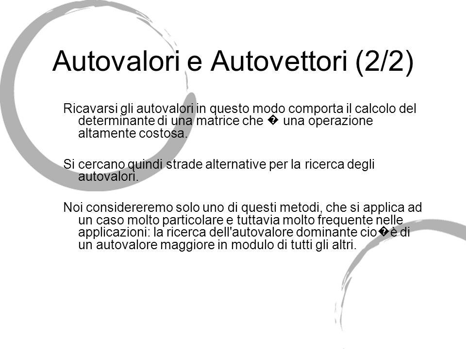 Autovalori e Autovettori (2/2)