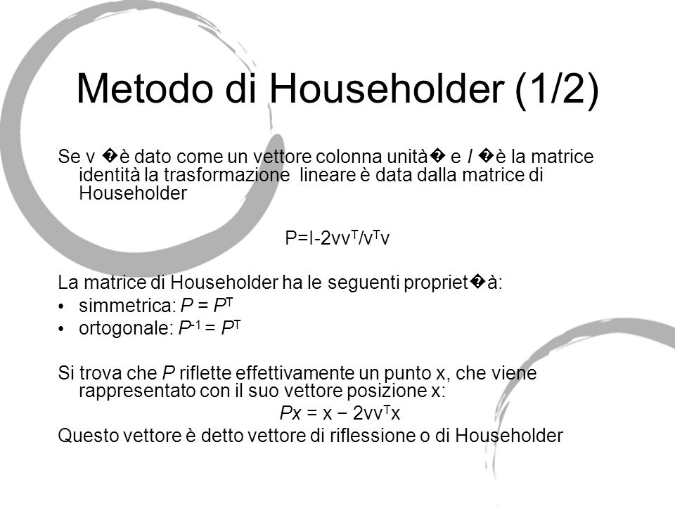 Metodo di Householder (1/2)