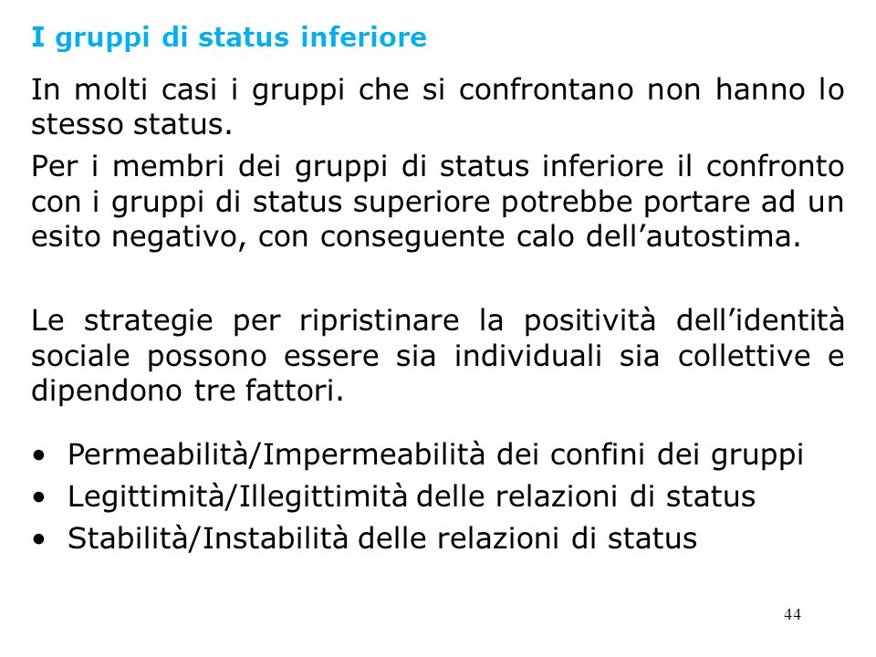 I gruppi di status inferiore