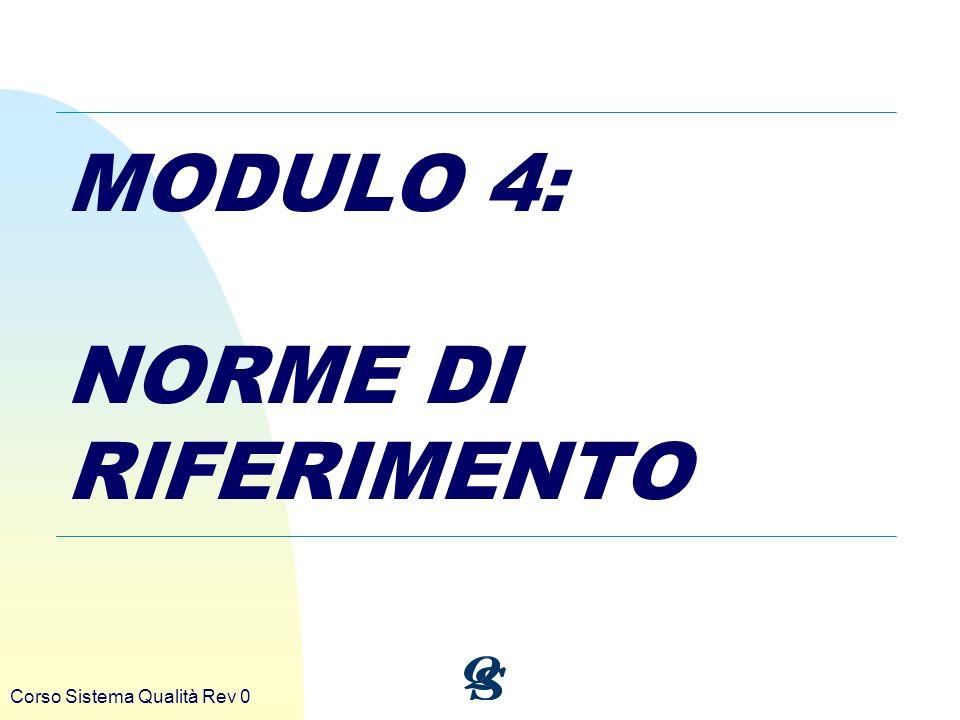 MODULO 4: NORME DI RIFERIMENTO