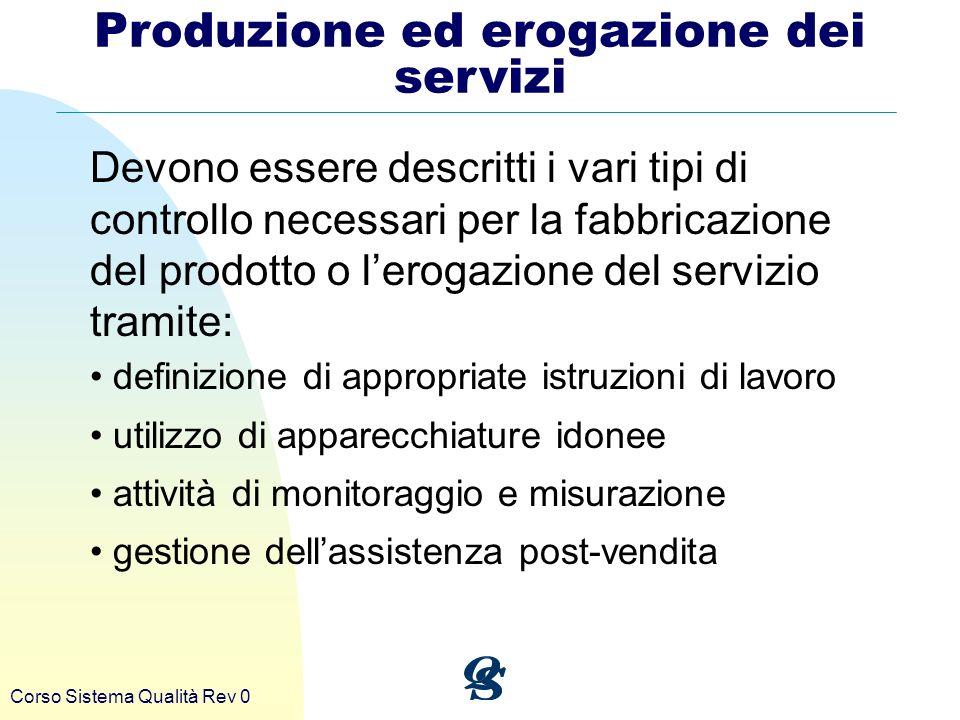 Produzione ed erogazione dei servizi
