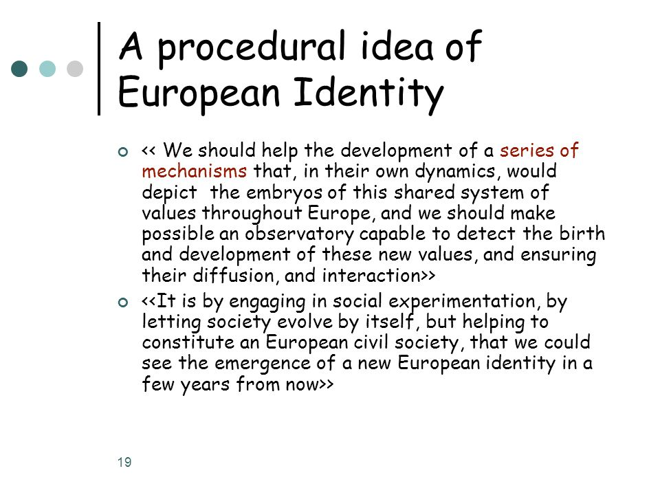 A procedural idea of European Identity