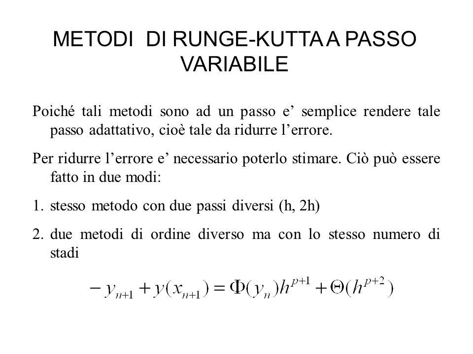 METODI DI RUNGE-KUTTA A PASSO VARIABILE