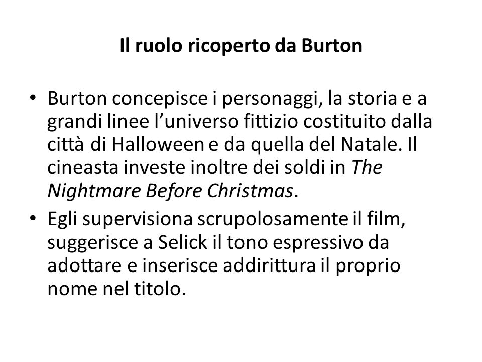 Il ruolo ricoperto da Burton