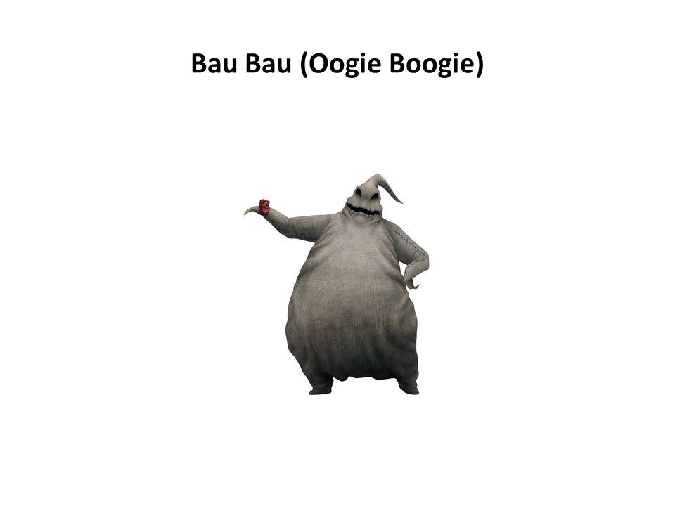 Bau Bau (Oogie Boogie)