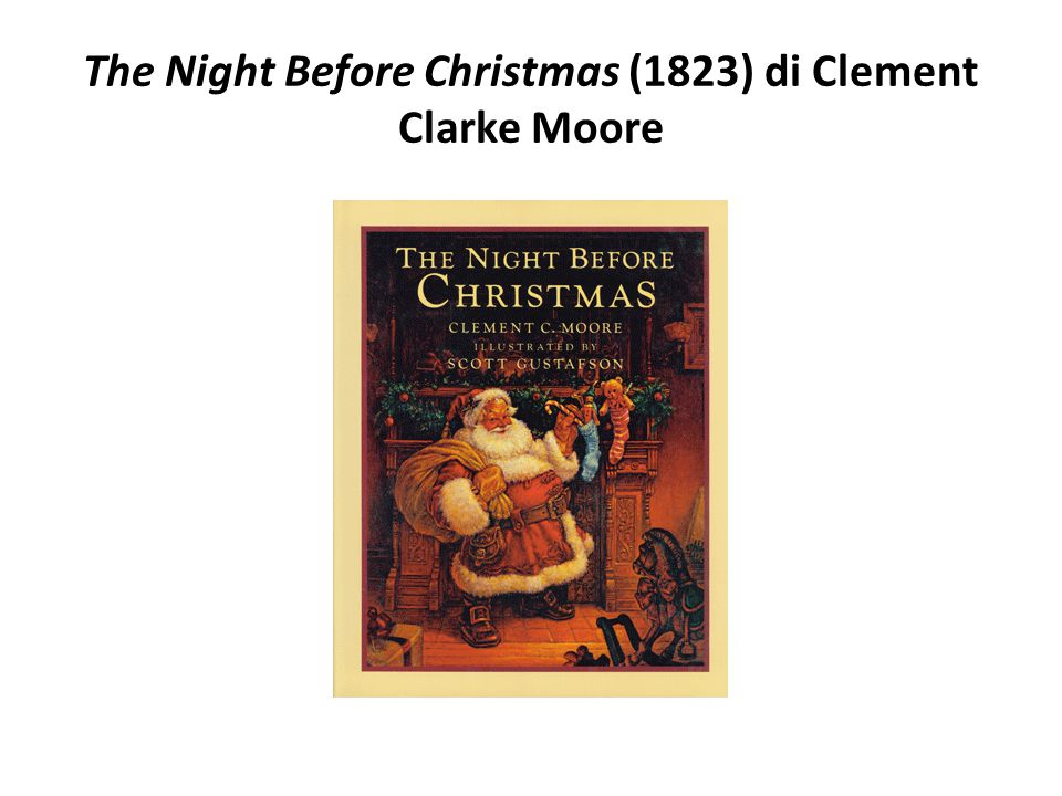 The Night Before Christmas (1823) di Clement Clarke Moore
