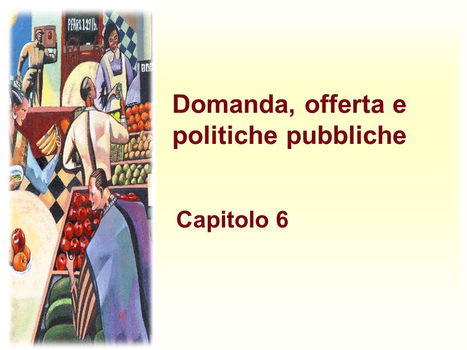 Domanda, offerta e politiche pubbliche