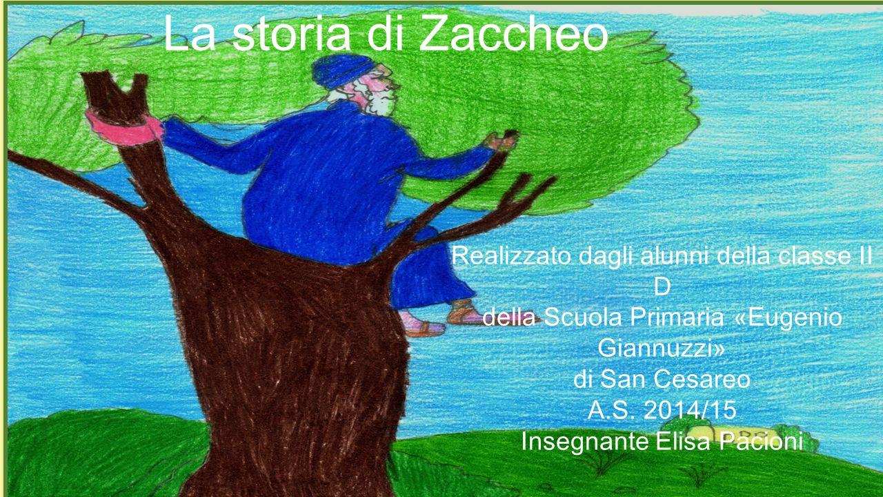 La storia di La storia di Zaccheo