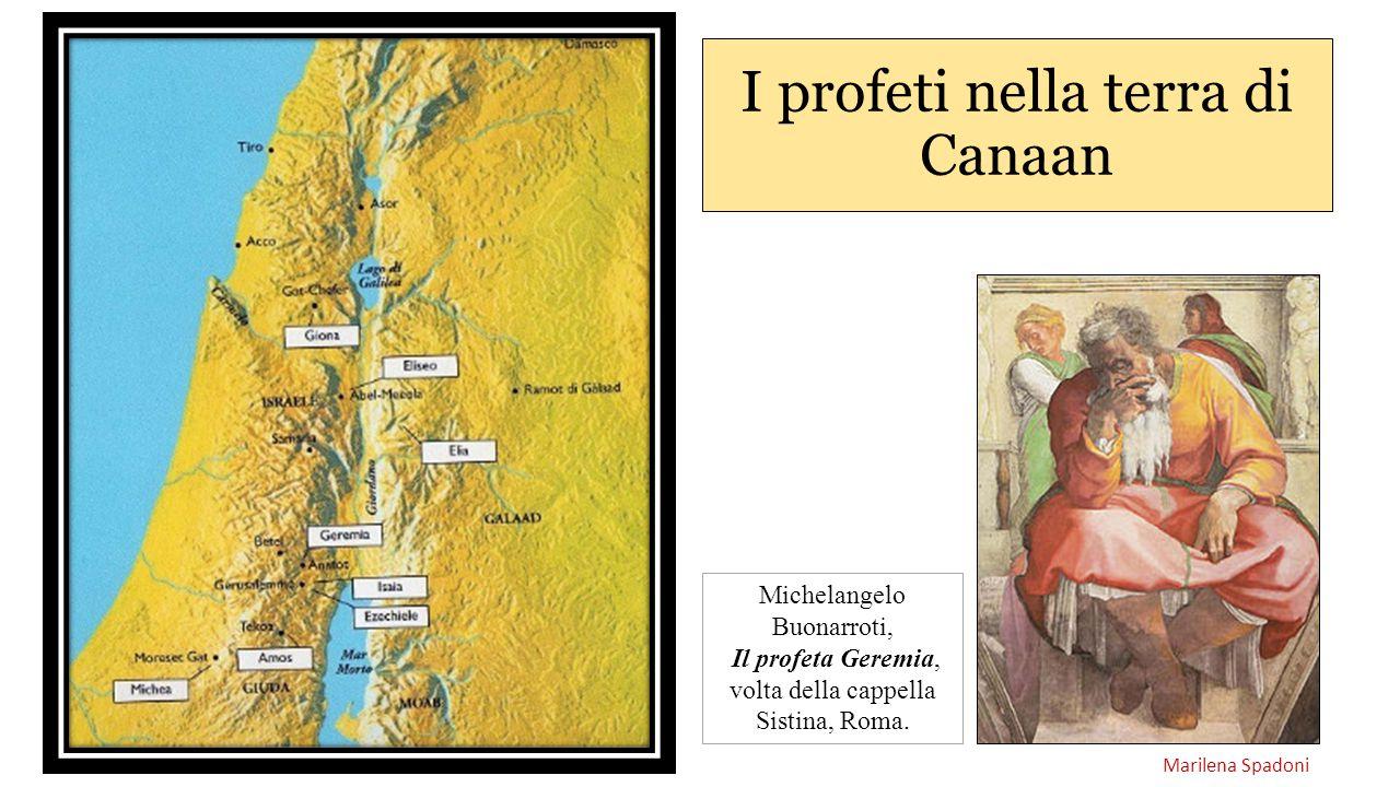 I profeti nella terra di Canaan