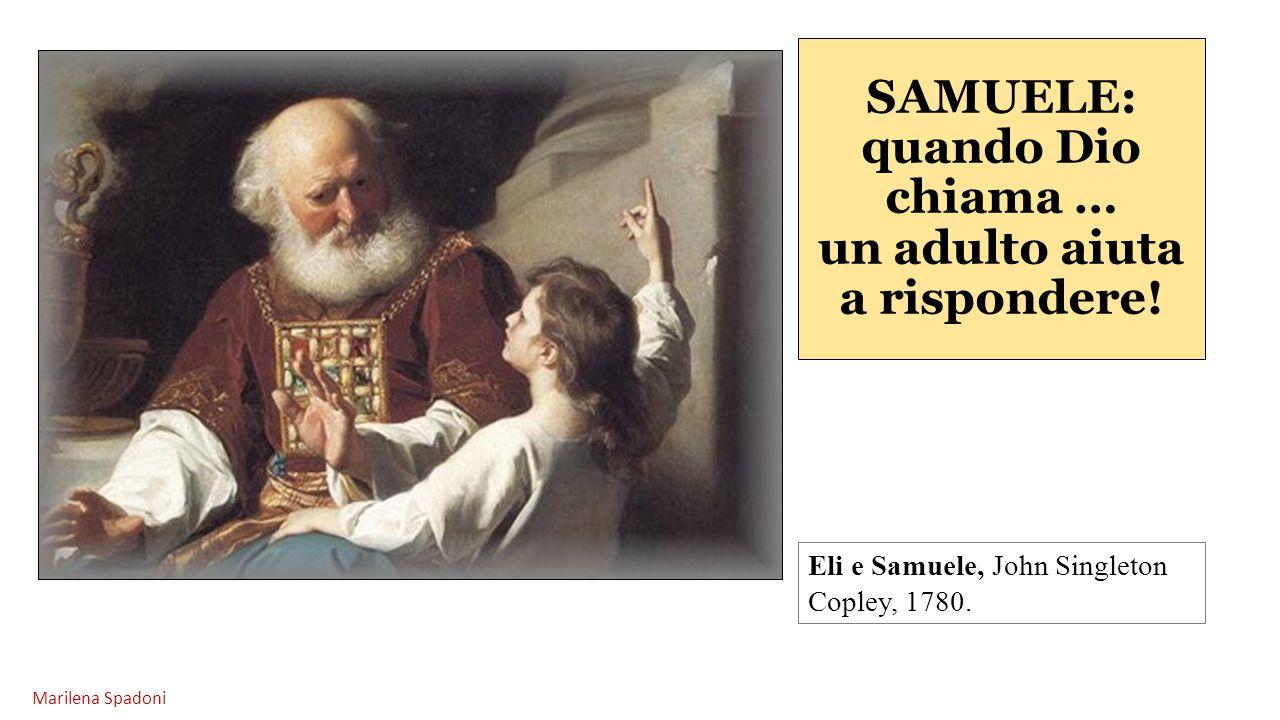 SAMUELE: quando Dio chiama … un adulto aiuta a rispondere!