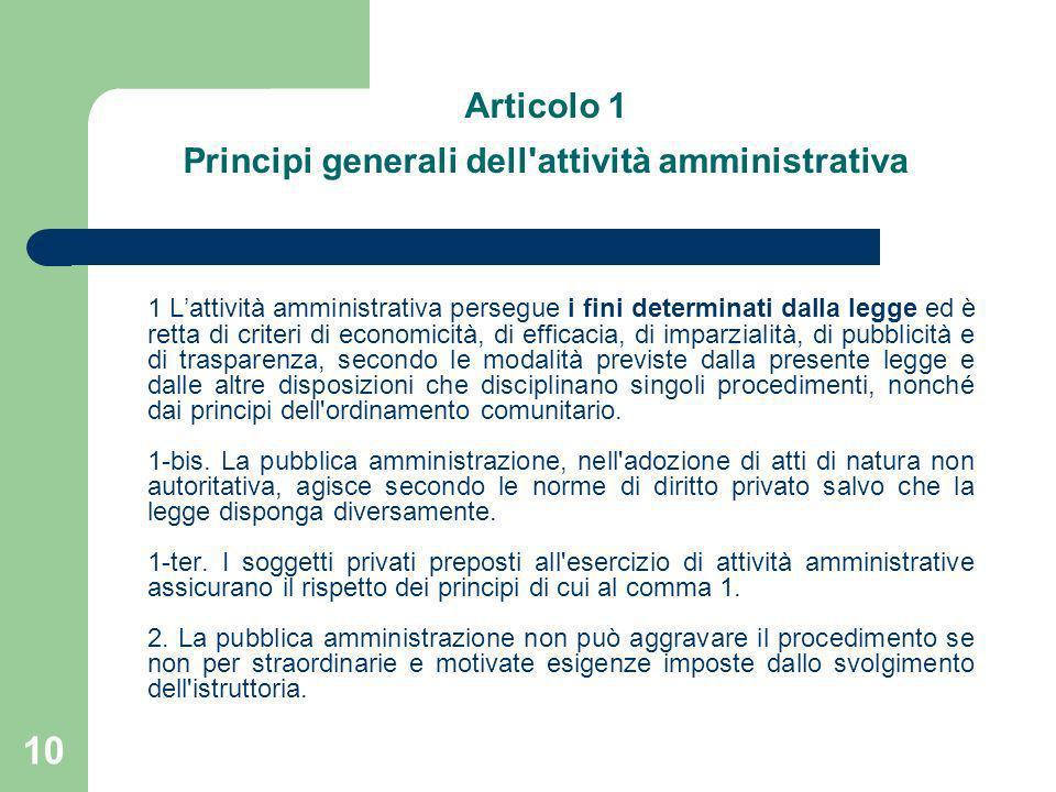 Articolo 1 Principi generali dell attività amministrativa
