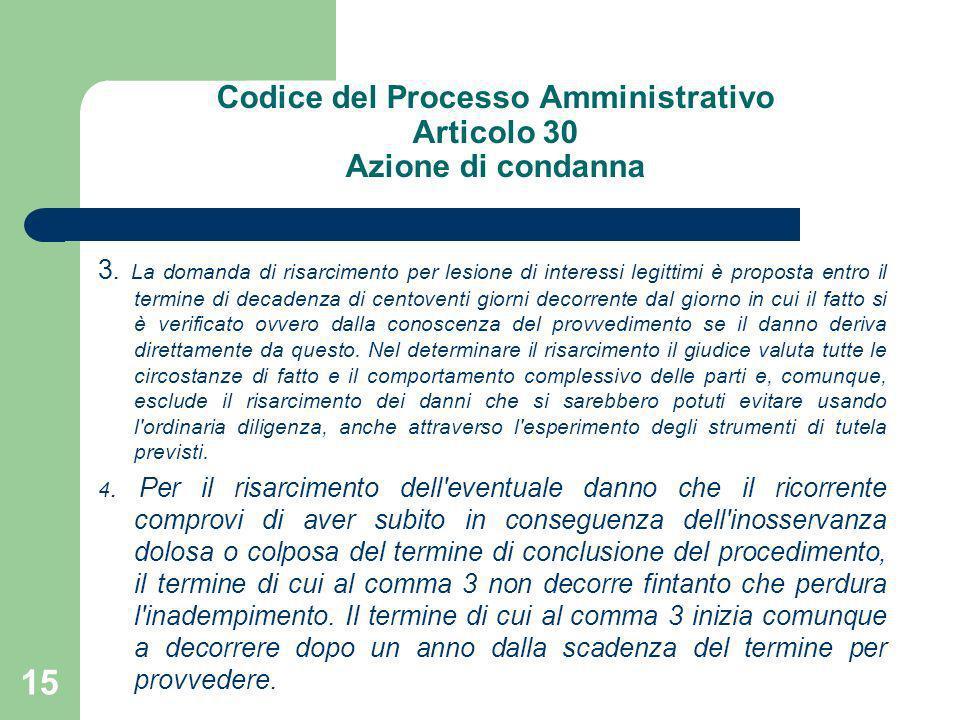 Codice del Processo Amministrativo Articolo 30 Azione di condanna