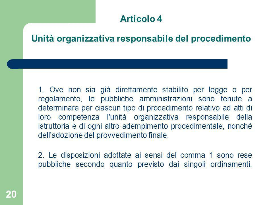 Articolo 4 Unità organizzativa responsabile del procedimento