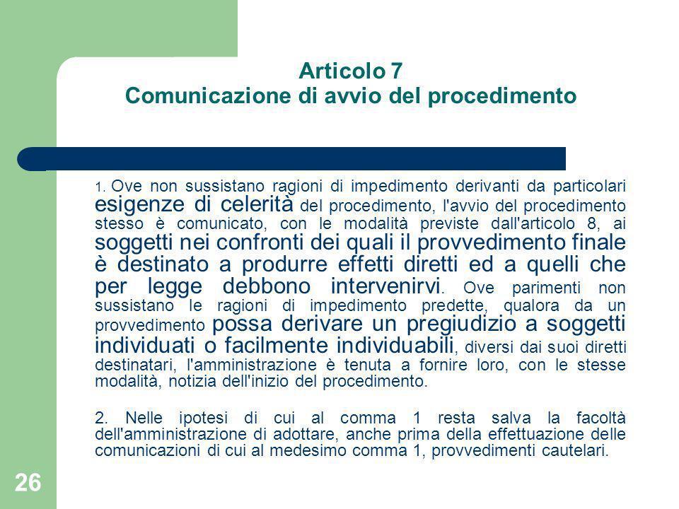 Articolo 7 Comunicazione di avvio del procedimento