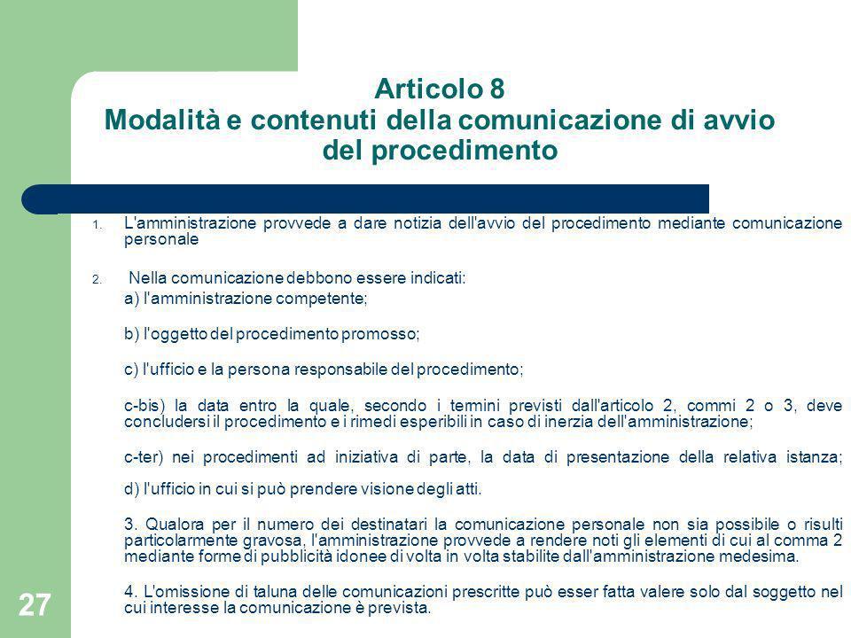 Articolo 8 Modalità e contenuti della comunicazione di avvio del procedimento