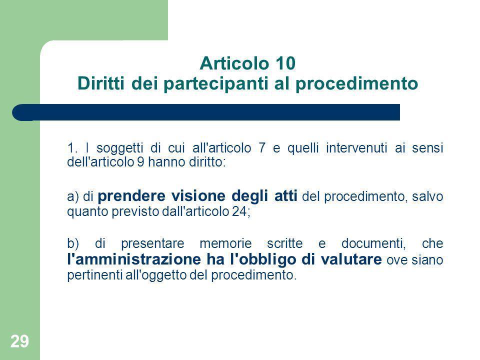 Articolo 10 Diritti dei partecipanti al procedimento