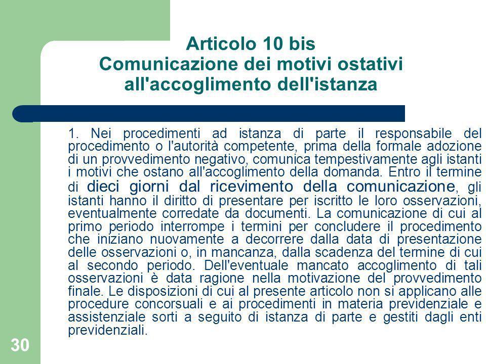Articolo 10 bis Comunicazione dei motivi ostativi all accoglimento dell istanza