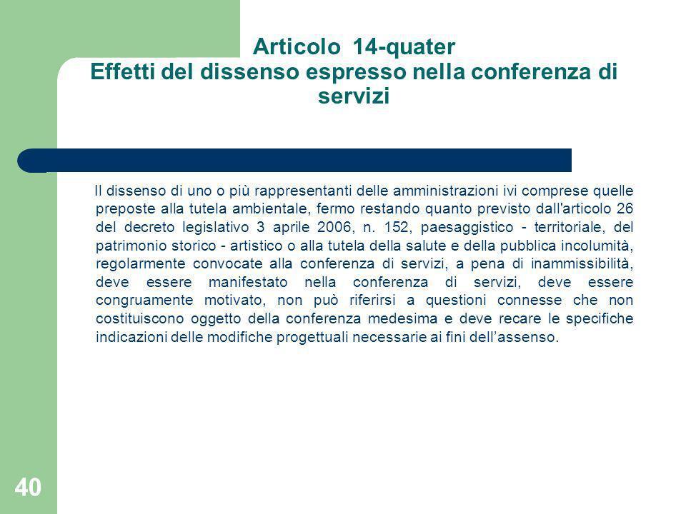 Articolo 14-quater Effetti del dissenso espresso nella conferenza di servizi