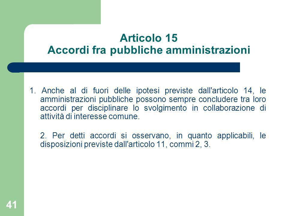 Articolo 15 Accordi fra pubbliche amministrazioni