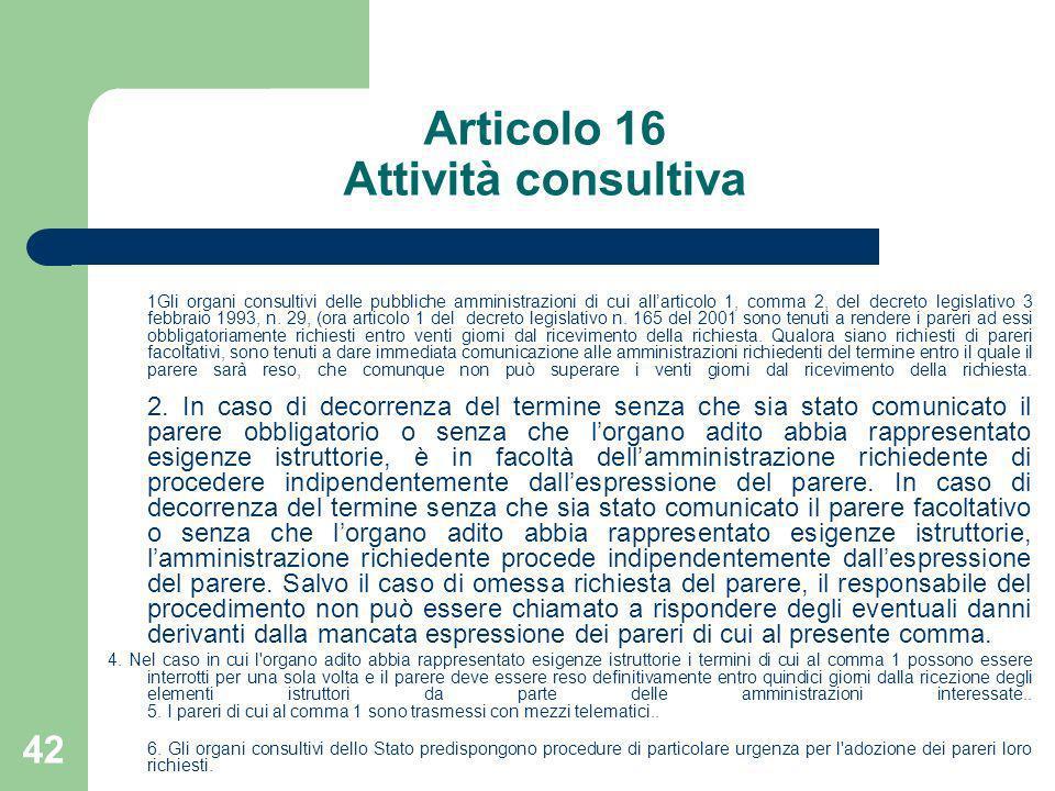 Articolo 16 Attività consultiva