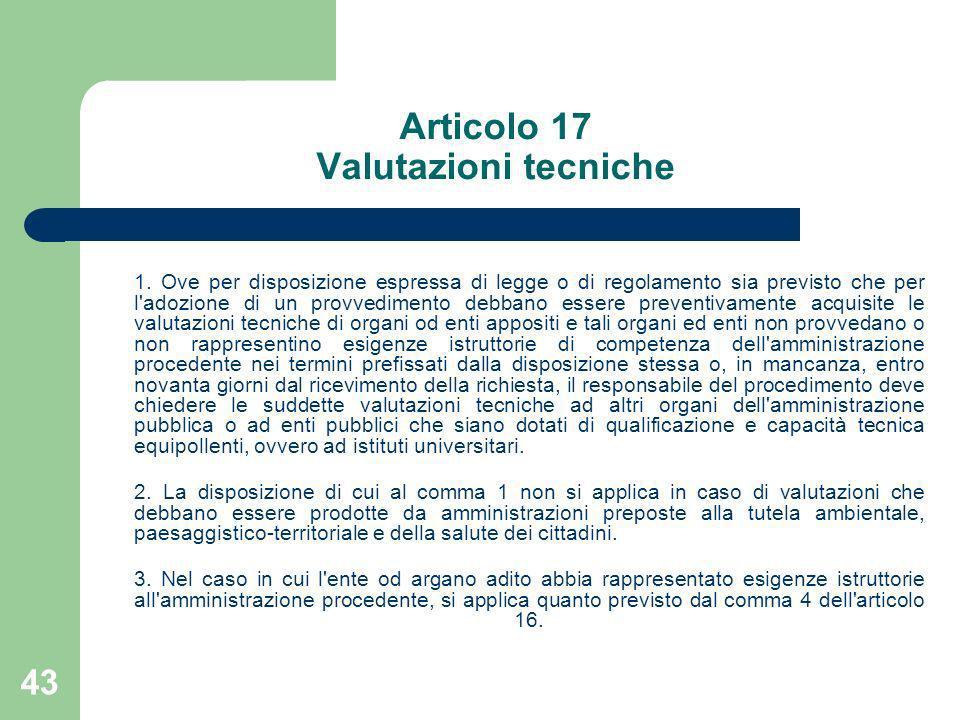 Articolo 17 Valutazioni tecniche
