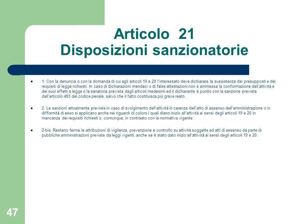Articolo 21 Disposizioni sanzionatorie