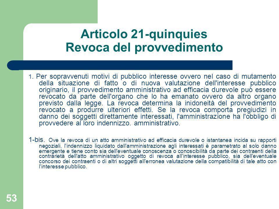 Articolo 21-quinquies Revoca del provvedimento