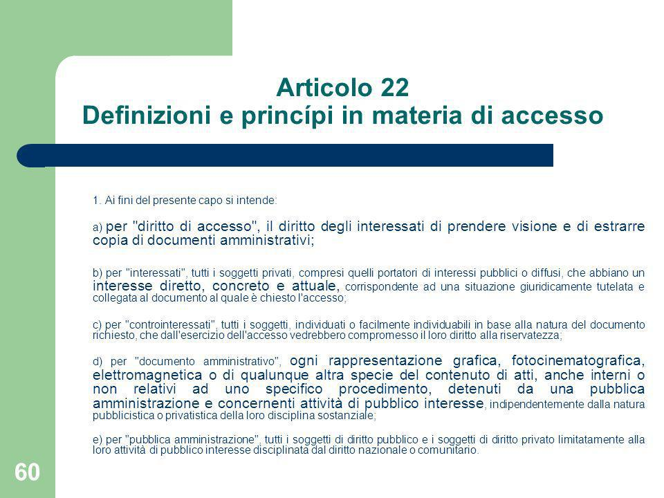 Articolo 22 Definizioni e princípi in materia di accesso