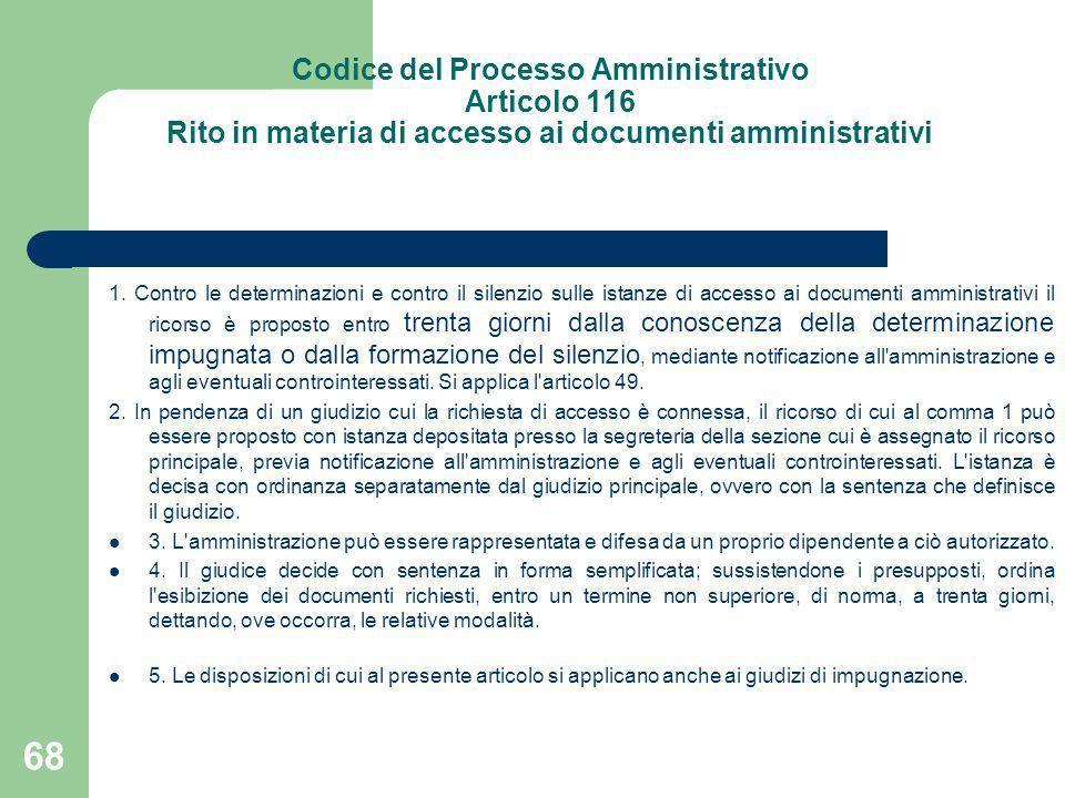 Codice del Processo Amministrativo Articolo 116 Rito in materia di accesso ai documenti amministrativi