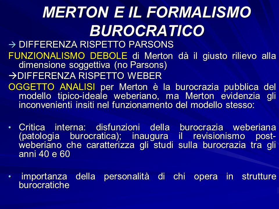 MERTON E IL FORMALISMO BUROCRATICO
