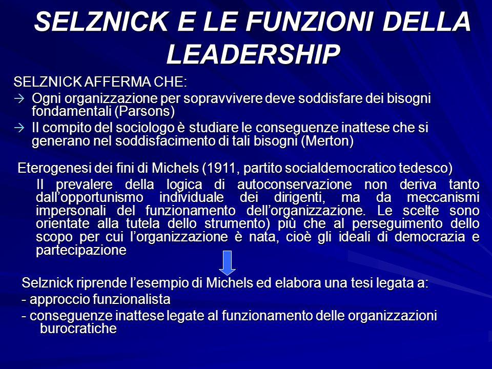 SELZNICK E LE FUNZIONI DELLA LEADERSHIP