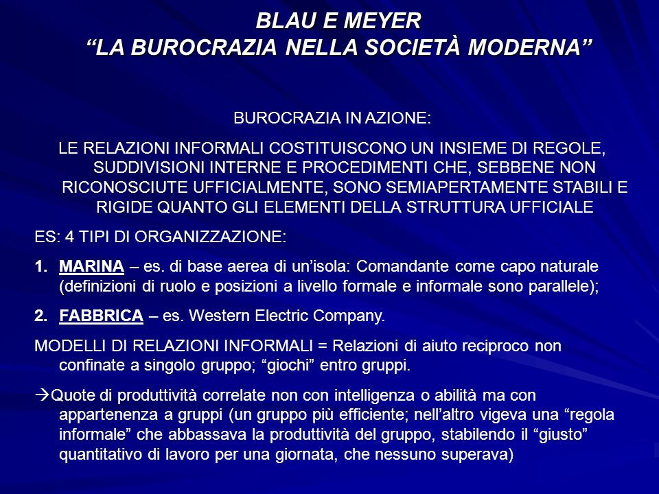 BLAU E MEYER LA BUROCRAZIA NELLA SOCIETÀ MODERNA