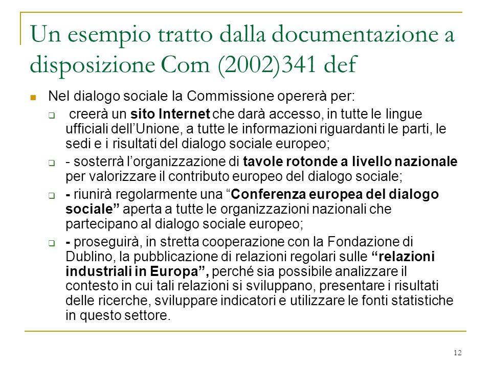 Un esempio tratto dalla documentazione a disposizione Com (2002)341 def